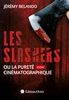 Télécharger le livre :  Les slashers ou la pureté cinématographique