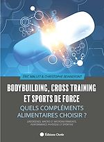 Download this eBook Bodybuilding, cross training et sports de force