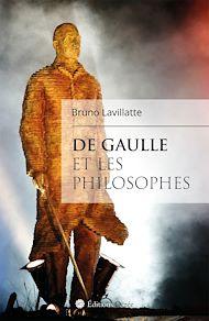 Téléchargez le livre :  De Gaulle et les philosophes