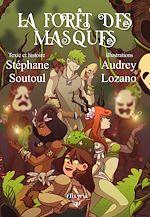 Téléchargez le livre :  La forêt des masques