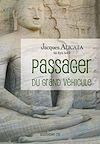 Télécharger le livre :  Passager du Grand Véhicule - Bouddhisme Zen