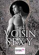 Téléchargez le livre :  Mon voisin sexy