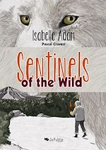Download this eBook Sentinels of the Wild