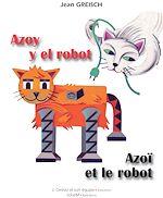 Download this eBook Azoy y el robot / Azoï et le robot
