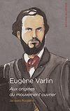 Télécharger le livre :  Eugène Varlin