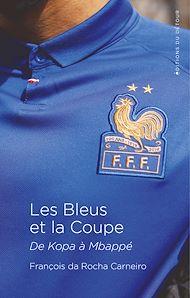 Téléchargez le livre :  Les Bleus et la Coupe