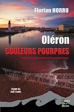 Download this eBook Oléron couleurs pourpres