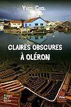 Télécharger le livre :  Claires obscures à Oléron