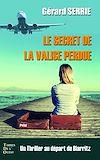 Télécharger le livre :  Le secret de la valise perdue
