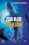 Télécharger le livre :  Peur bleue sur Oléron