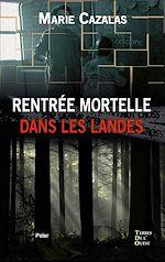 Download this eBook Rentrée mortelle dans les Landes