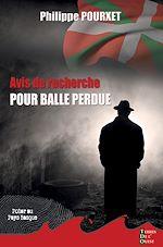 Download this eBook Avis de recherche pour balle perdue