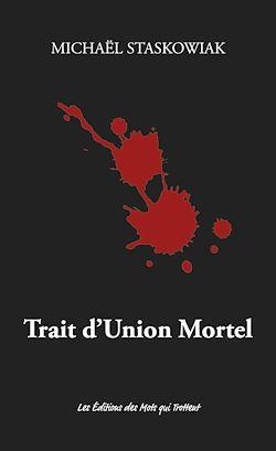 Download the eBook: Trait d'Union Mortel