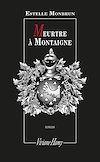 Télécharger le livre :  Meurtre à Montaigne