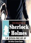 Télécharger le livre :  Sherlock Holmes - Le pince-nez en or