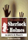 Télécharger le livre :  Sherlock Holmes - La pierre de Mazarin
