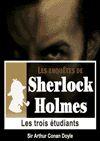 Télécharger le livre :  Sherlock Holmes - Les trois étudiants