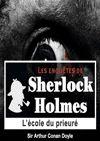 Télécharger le livre :  Sherlock Holmes - L'école du Prieuré