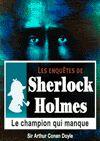 Télécharger le livre :  Sherlock Holmes - Le champion qui manque