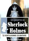 Télécharger le livre :  Sherlock Holmes - Le gentilhomme célibataire