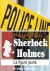 Télécharger le livre :  Sherlock Holmes - La figure jaune
