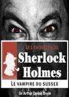Télécharger le livre :  Sherlock Holmes - Le vampire du Sussex
