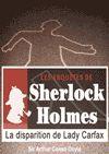 Télécharger le livre :  Sherlock Holmes - La disparition de Lady Carfax
