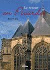 Télécharger le livre :  Le Retour en Picardie