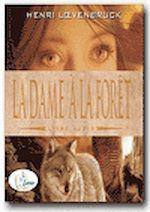 Télécharger cet ebook : La Dame à la forêt