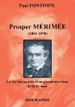 Prosper Mérimée, une biographie