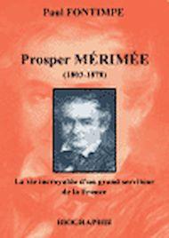 Téléchargez le livre :  Prosper Mérimée, une biographie