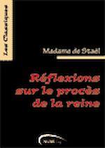 Download this eBook Réflexions sur le procès de la reine