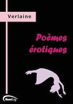 Téléchargez le livre numérique:  Poèmes érotiques