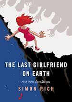 Télécharger le livre :  The Last Girlfriend on Earth