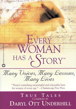 Téléchargez le livre :  Every Woman Has a Story(TM)