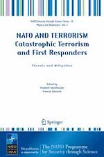 Télécharger le livre :  NATO AND TERRORISM Catastrophic Terrorism and First Responders: Threats and Mitigation