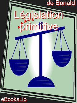 Téléchargez le livre numérique:  Législation primitive