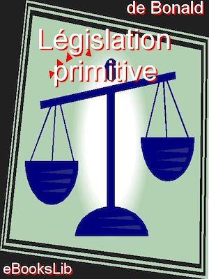 Téléchargez le livre :  Législation primitive