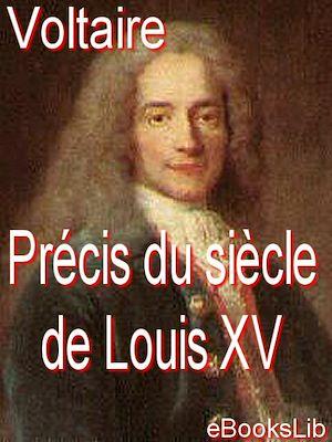 Téléchargez le livre :  Précis du siècle de Louis XV