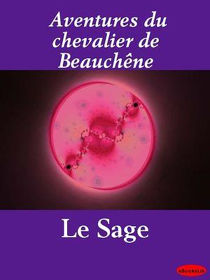 Téléchargez le livre :  Aventures du chevalier de Beauchêne