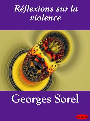 Téléchargez le livre :  Réflexions sur la violence
