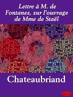 Télécharger le livre :  Lettre à M. de Fontanes, sur l'ouvrage de Mme de Staël