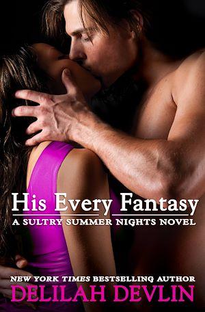 Téléchargez le livre :  His Every Fantasy