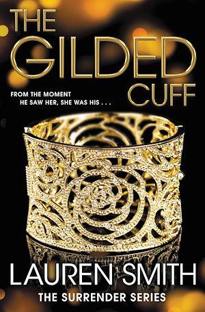 Téléchargez le livre :  The Gilded Cuff