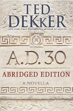 Téléchargez le livre :  A.D. 30 Abridged Edition