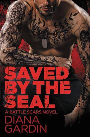 Téléchargez le livre :  Saved by the SEAL