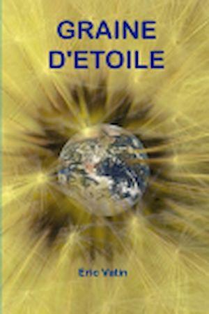Téléchargez le livre :  Graine d'Etoile