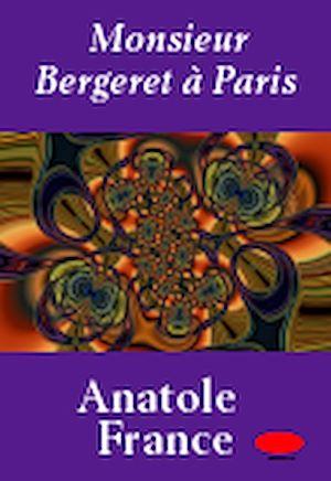 Téléchargez le livre :  Monsieur Bergeret à Paris