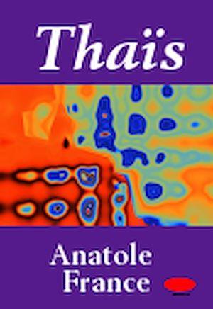 Téléchargez le livre :  Thaïs