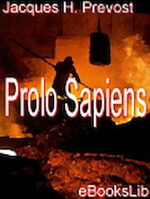 Téléchargez le livre :  Prolo Sapiens